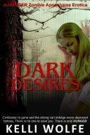 Pdf Dark Desires: Zombie Apocalypse Erotica Telecharger