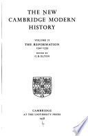 The New Cambridge Modern History: The Reformation, 1520-1559, edited by G. R. Elton