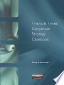 Financial Times Corporate Strategy Casebook Book