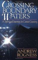 Crossing Boundary Waters