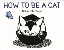 Pdf How to Be a Cat