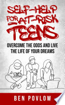 Self Help for At Risk Teens Book