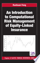 An Introduction to Computational Risk Management of Equity Linked Insurance Book