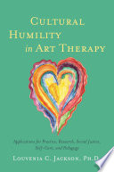 Cultural Humility In Art Therapy