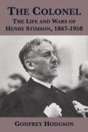 Pdf The Colonel: The Life and Wars of Henry Stimson, 1867-1950 Telecharger