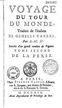 Voyage du tour du monde, traduit de l'italien de Gemelli Careri, par M. L. N. [E. Le Noble ou Dubois de Saint-Gelais]...