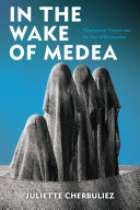 Pdf In the Wake of Medea Telecharger