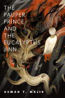 The Pauper Prince and the Eucalyptus Jinn Pdf/ePub eBook