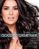 Good to Great Hair Pdf/ePub eBook