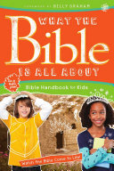 What the Bible Is All about Bible Handbook for Kids Book