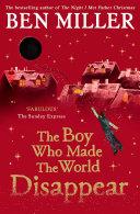 The Boy Who Made the World Disappear [Pdf/ePub] eBook