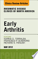 Early Arthritis An Issue Of Rheumatic Disease Clinics E Book Book PDF