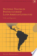 National Trauma In Postdictatorship Latin American Literature Book