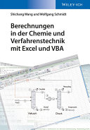 Berechnungen in der Chemie und Verfahrenstechnik mit Excel und VBA