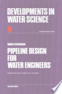 """""""Pipeline Design for Water Engineers"""" by D. J. Stephenson"""