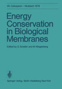 Energy Conservation in Biological Membranes Book