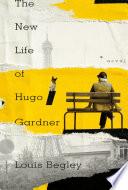 The New Life of Hugo Gardner
