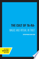 """The Cult of Tara: Magic and Ritual in Tibet"" by Stephan Beyer, Kees Bolle"