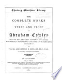 The Complete Works in Verse and Prose of Abraham Cowley