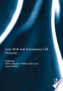 Lone Wolf and Autonomous Cell Terrorism