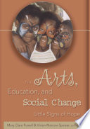The Arts, Education, and Social Change