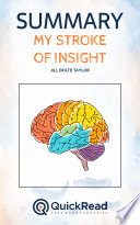 My Stroke of Insight by Jill Bolte Taylor (Summary)