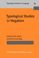 Typological Studies in Negation