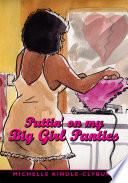 Puttin  on My Big Girl Panties