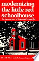 Modernizing The Little Red Schoolhouse