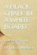 A Black Chalk in a White Board ebook