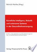 Künstliche Intelligenz, Robotik und autonome Systeme in der Gesundheitsversorgung