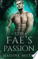 To Stir a Fae s Passion