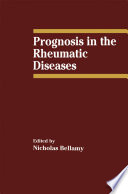 Prognosis in the Rheumatic Diseases