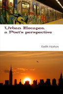 Urban Escapes  A Poet s perspective