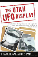 The Utah UFO Display