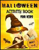 Halloween Activity Book for Kids Ages 4 8