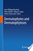 Dermatophytes and Dermatophytoses
