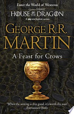Book cover of 'A Feast for Crows (A Song of Ice and Fire, Book 4)' by George R.R. Martin