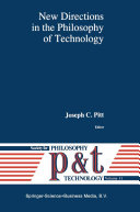 New Directions in the Philosophy of Technology