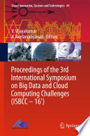 Proceedings Of The 3rd International Symposium On Big Data And Cloud Computing Challenges  ISBCC     16