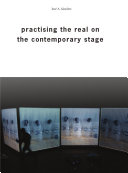 Pdf Practising the Real on the Contemporary Stage