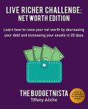 Live Richer Challenge  Net Worth Edition