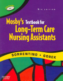 Mosby S Textbook For Long Term Care Assistants Text Workbook Mosby S Nursing Assistant Skills Dvd Student Version