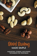 Seed Saving Made Simple