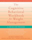 The Cognitive Behavioral Workbook for Weight Management Pdf/ePub eBook
