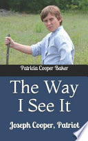 The Way I See It: Joseph Cooper, Patriot
