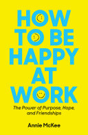How to Be Happy at Work Pdf/ePub eBook