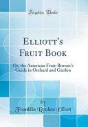 Elliott s Fruit Book