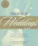 The Knot's Complete Guide to Weddings in the Real World Pdf/ePub eBook