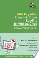 Add 15 Years   Economic Crisis Leading to Medical Crisis